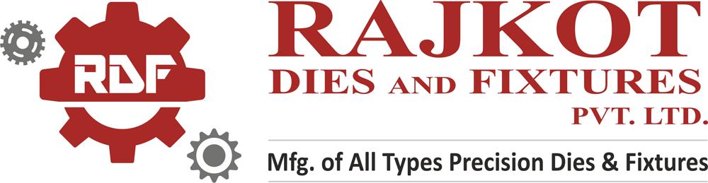 Rajkot Dies and Fixtures